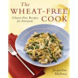The Wheat-Free Cook: Gluten-Free Recipes for Everyoneby Jacqueline Mallorca