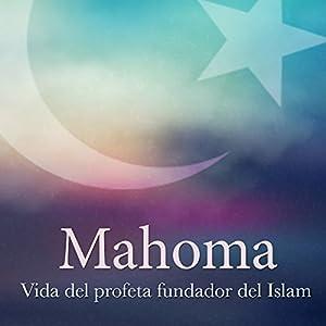 Mahoma [Muhammad] Audiobook