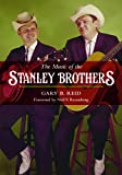 The Music of the Stanley Brothers (Music in American Life)