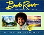 THE JOY OF PAINTING Volume X by Bob Ross