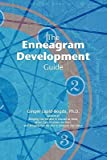 img - for The Enneagram Development Guide   [ENNEAGRAM DEVELOPMENT GD] [Paperback] book / textbook / text book