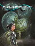 img - for Plasma Frequency Magazine: Issue 12: June/July 2014 book / textbook / text book