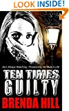 Ten Times Guilty: Psychological Thriller