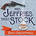 Mrs. Jeffries Takes Stock: Mrs. Jeffries, Book 4 Audiobook by Emily Brightwell Narrated by Lindy Nettleton