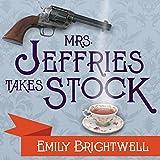 Mrs. Jeffries Takes Stock: Mrs. Jeffries, Book 4
