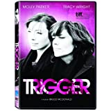Triggerby Molly Parker