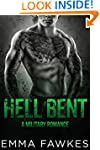 Hell Bent (A Military Romance Novel)