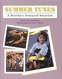 Summer Tunes: A Marthas Vineyard Vacation