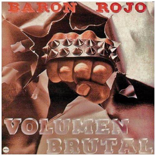 Baron Rojo - Volumen Brutal [remast.2005 SP & EN] - Zortam Music