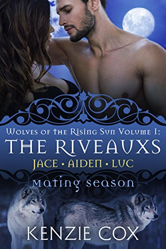 The Riveauxs: Wolves Of The Rising Sun by Kenzie Cox ebook deal