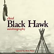 The Autobiography of Black Hawk | [Black Hawk]