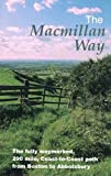 img - for The Macmillan Way: The 290 Mile Coast-to-coast Path from Boston to Abbotsbury by Peter Titchmarsh (2003-01-10) book / textbook / text book