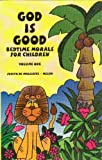 God is Good: Bedtime Morals for Children