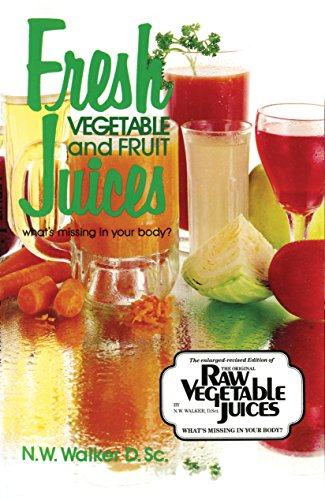 Fresh Vegetable and Fruit Juices (Norwalk Press Juicer compare prices)