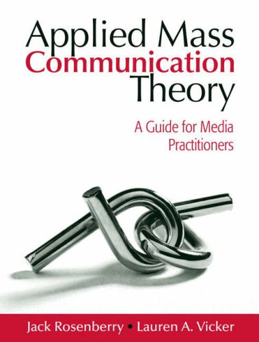 Applied Mass Communication Theory: A Guide for Media...