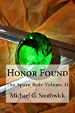 img - for Honor Found (The Spare Heir) book / textbook / text book