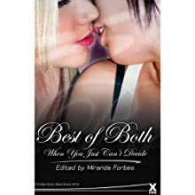 Best of Both: A Collection of Bisexual Erotica Audiobook by Miranda Forbes (editor) Narrated by S Campbell