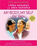 "My Body, My Self for Girls: The ""What..."