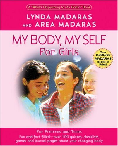 My Body, My Self for Girls: The