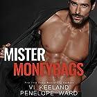 Mister Moneybags Hörbuch von Vi Keeland, Penelope Ward Gesprochen von: Sebastian York, Andi Arndt