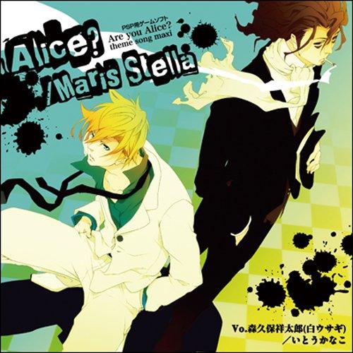 Alice? / Maris Stella