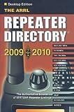 The ARRL Repeater Directory 2009-2010 Desktop (ARRL Repeater Directory (Desktop)) (087259131X) by Arrl