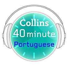 Portuguese in 40 Minutes: Learn to speak Portuguese in minutes with Collins Audiobook  Narrated by  Collins