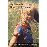 My Name is Rachel Corrie ~ Rachel Corrie