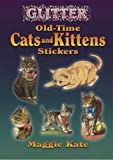 img - for Glitter Old-Time Cats and Kittens Stickers (Dover Stickers) book / textbook / text book