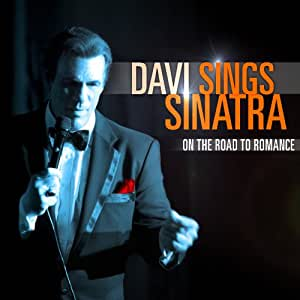 Davi Sings Sinatra: On The Road To Romance