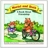 img - for Muriel and Ruth book / textbook / text book