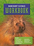Harcourt School Publishers Science: Student Edition Workbook Grade 3