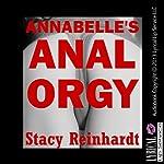 Annabelle's Anal Orgy: Harsh Sex Encounters | Stacy Reinhardt