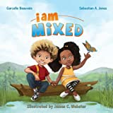 I Am Mixed (I Am Book)