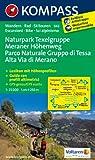 Naturpark Texelgruppe - Meraner Höhenweg / Parco Naturale Gruppo di Tessa - Alta Via di Merano: Wanderkarte mit Kurzführer, Radrouten und alpinen ... Dt. /Ital. 1:25000 (KOMPASS-Wanderkarten)