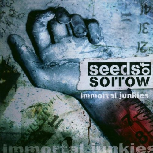 Immortal Junkie by Seeds Of Sorrow
