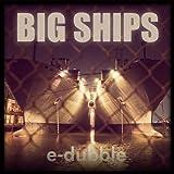 Big Ships [Explicit]