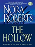 Nora Roberts The Hollow (Thorndike Core)