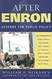img - for After Enron: Lessons for Public Policy book / textbook / text book