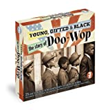 Young, Gifted and Black - Story of Doo-Wop Various