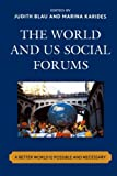 img - for The World and U.S. Social Forums: A Better World is Possible and Necessary book / textbook / text book