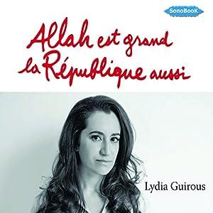 Allah est grand, la République aussi Audiobook