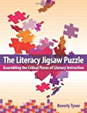img - for The Literacy Jigsaw Puzzle: Assembling the Critical Pieces of Literacy Instruction book / textbook / text book
