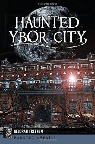Haunted Ybor City (Haunted America)