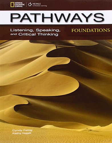 Pathways Foundations: Listening, Speaking, and Critical Thinking