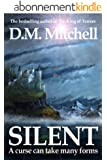 SILENT (a psychological thriller, combining mystery, crime and suspense) (English Edition)