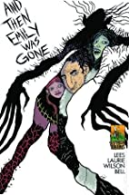 And Then Emily Was Gone #1 by John Lees