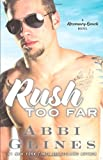 Rush Too Far: A Rosemary Beach Novel (The Rosemary Beach Series)