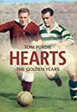 Hearts: The Golden Years