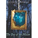 The Day of the Pelican ~ Katherine Paterson